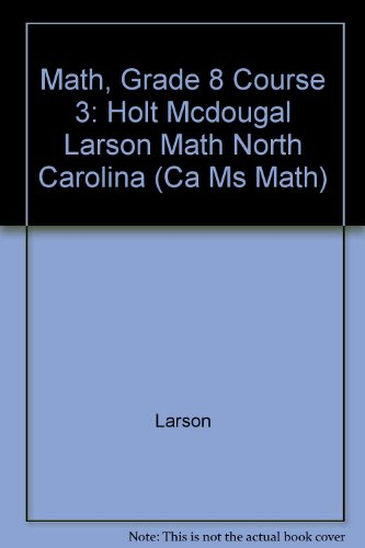 9780547334578: McDougal Littell Math Course 3 North Carolina: Student Edition Course 3 2011