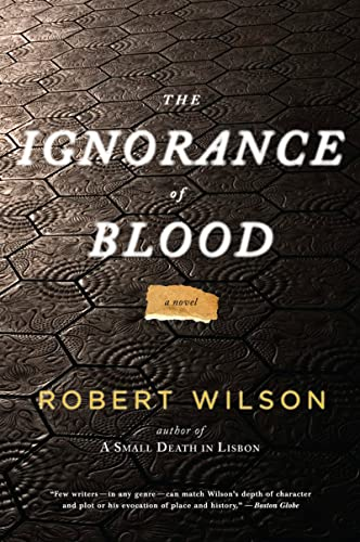 9780547335872: The Ignorance of Blood (Javier Falcón Books)