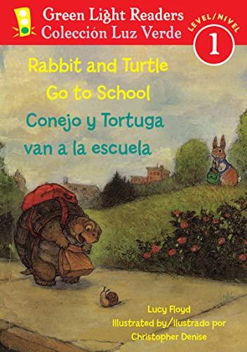 9780547338989: Rabbit and Turtle Go To School/Conejo y tortuga van a la escuela (Green Light Readers Level 1) (Spanish and English Edition)