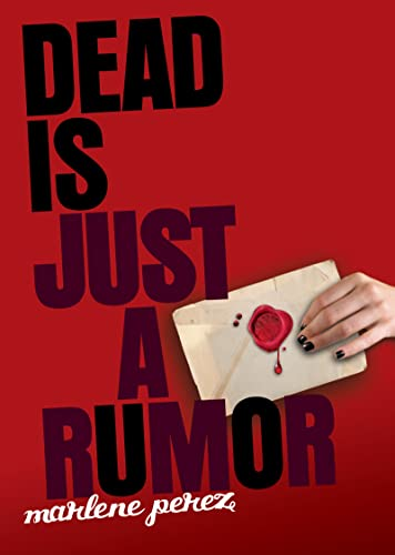 9780547345925: Dead Is Just a Rumor
