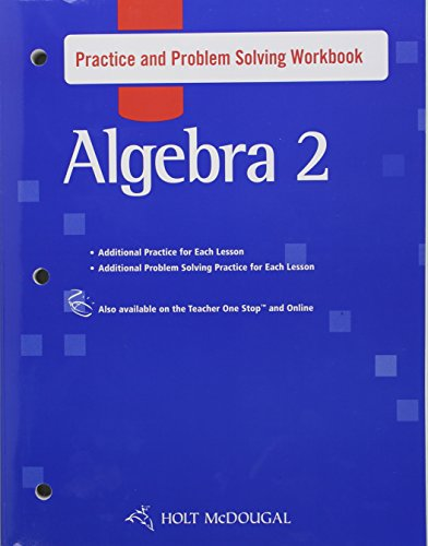9780547354033: Algebra 2, Grades 9-12 Practice and Problem Solving Workbook: Holt Mcdougal Algebra 2