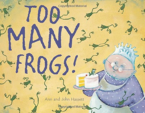 9780547362991: Too Many Frogs!
