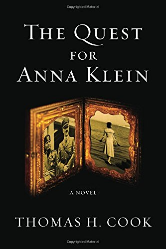 The Quest for Anna Klein: An Otto: Cook, Thomas H.