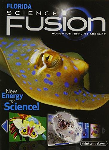 Houghton Mifflin Harcourt Science Florida: Student Edition: HOUGHTON MIFFLIN HARCOURT