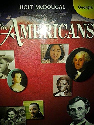 The Americans: Student Edition Grade 10 GA 2012: MCDOUGAL, HOLT