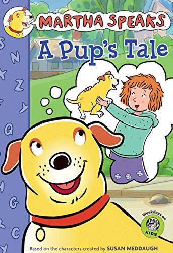 9780547369037: Martha Speaks: A Pup's Tale (Chapter Book)