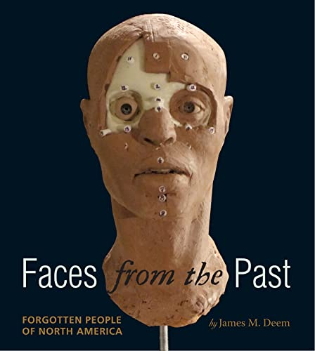 9780547370248: Faces from the Past: Forgotten People of North America