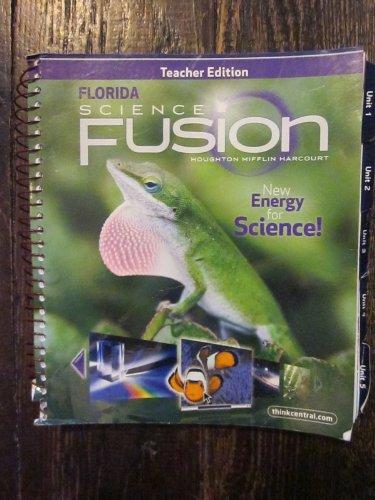 9780547372587: Teacher Edition Florida Science Fusion Level 3