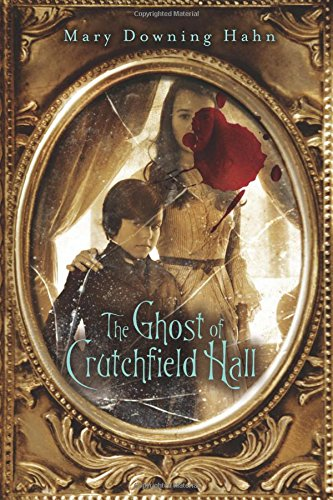 9780547385600: The Ghost of Crutchfield Hall
