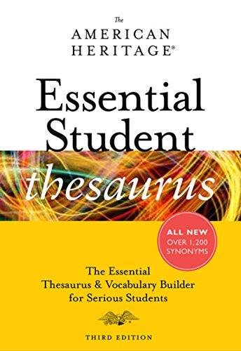 The American Heritage Essential Student Thesaurus, Third: American Heritage Dictionaries,