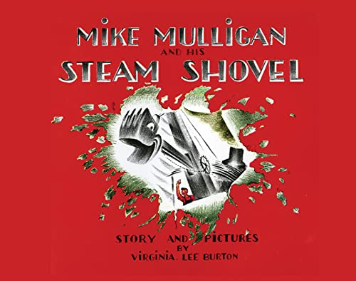 9780547385662: Mike Mulligan and His Steam Shovel