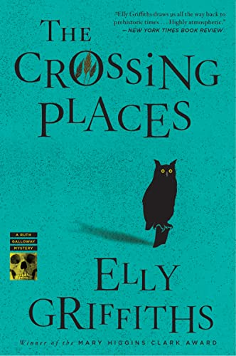 9780547386065: The Crossing Places (Ruth Galloway)