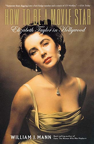 9780547386560: How to Be a Movie Star: Elizabeth Taylor in Hollywood