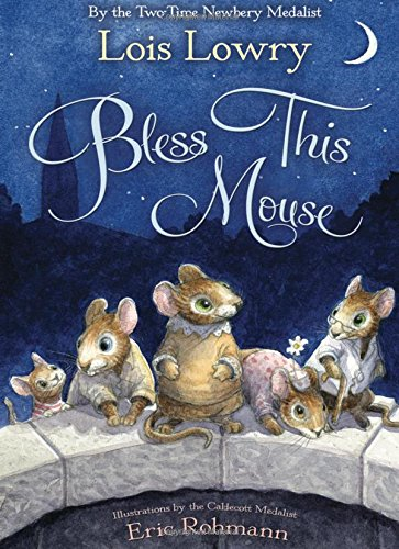 9780547390093: Bless This Mouse