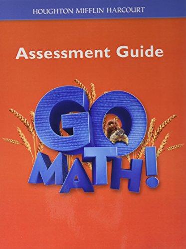 Go Math!: Assessment Guide Grade 2: HOUGHTON MIFFLIN HARCOURT