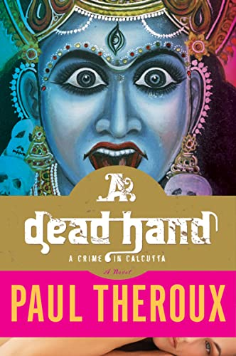 9780547394497: A Dead Hand: A Crime in Calcutta