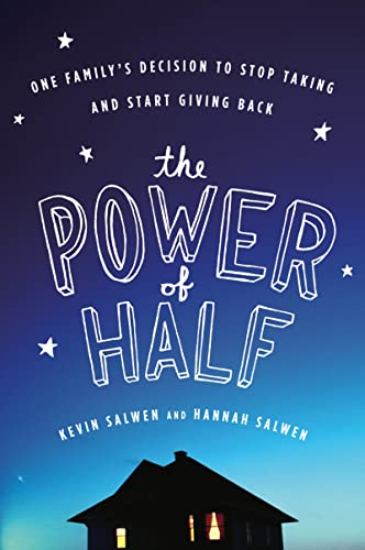 9780547394541: The Power of Half: One Family's Decision to Stop Taking and Start Giving Back