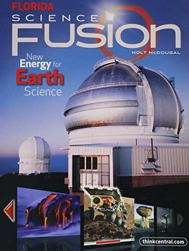 9780547398761: Holt McDougal Science Fusion Florida: Student Edition Interactive Worktext Grades 6-8 Earth 2012