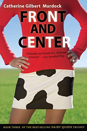 9780547403052: Front and Center (The Dairy Queen Trilogy)