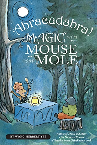 9780547406213: Abracadabra! Magic with Mouse and Mole (A Mouse and Mole Story)