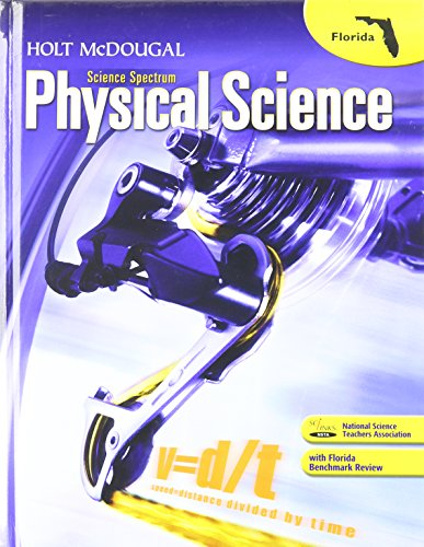 Holt McDougal Science Spectrum: Physical Science Florida: Student Edition 2012: MCDOUGAL, HOLT