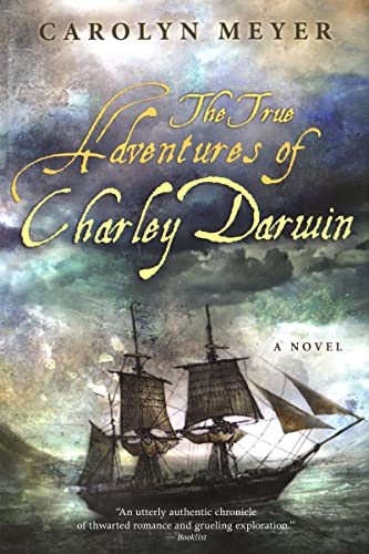 9780547415642: The True Adventures of Charley Darwin