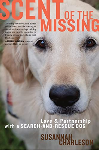9780547422572: Scent of the Missing: Love and Partnership with a Search-And-Rescue Dog