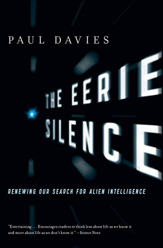 9780547422589: The Eerie Silence: Renewing Our Search for Alien Intelligence