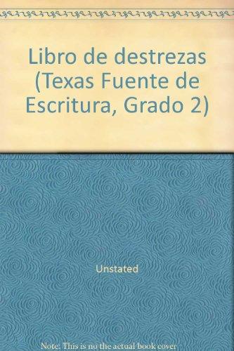Libro de destrezas (Texas Fuente de Escritura, Grado 2): Unstated