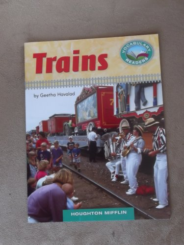 9780547427195: Trains Grade 1 Houghton Mifflin Vocabulary Reader Accompanies Journeys