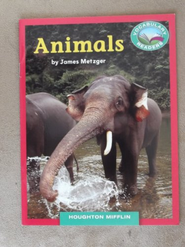 9780547427355: Animals Grade 1 Houghton Mifflin Vocabulary Reader Accompanies Journeys