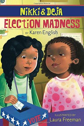 9780547435589: Nikki and Deja: Election Madness: Nikki and Deja, Book Four