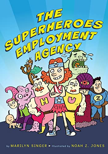 The Superheroes Employment Agency (0547435592) by Singer, Marilyn