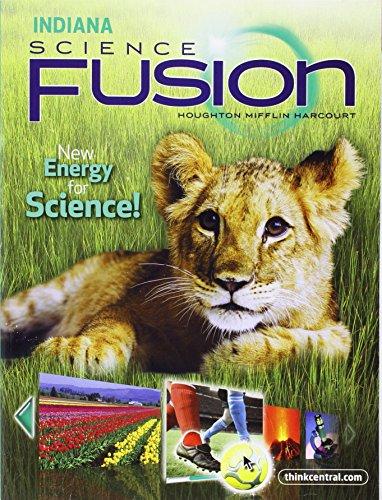 9780547438504: Houghton Mifflin Harcourt Science Fusion Indiana: Student Edition Interactive Worktext Grade 1 2012