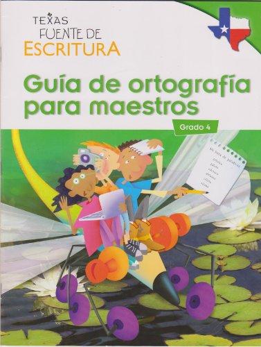 9780547441009: Texas Fuente De Escritura Guia De Ortografia Para Maestros Grade 4