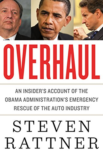 9780547443218: Overhaul: An Insider's Account of the Obama Administration's Emergency Rescue of the Auto Industry