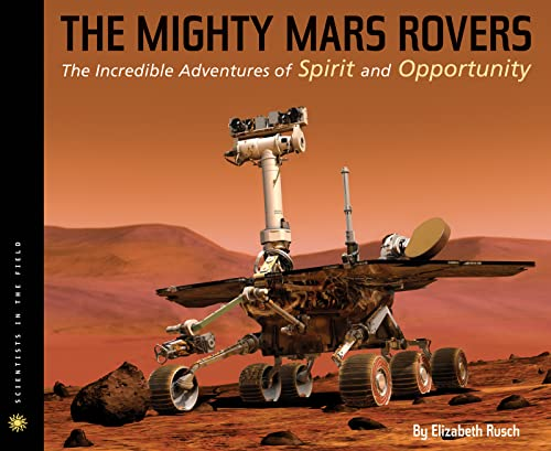 9780547478814: The Mighty Mars Rovers (Scientists in the Field)