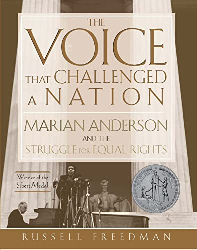 9780547480343: The Voice That Challenged a Nation: Marian Anderson and the Struggle for Equal Rights