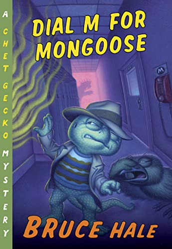 9780547480794: Dial M for Mongoose: A Chet Gecko Mystery