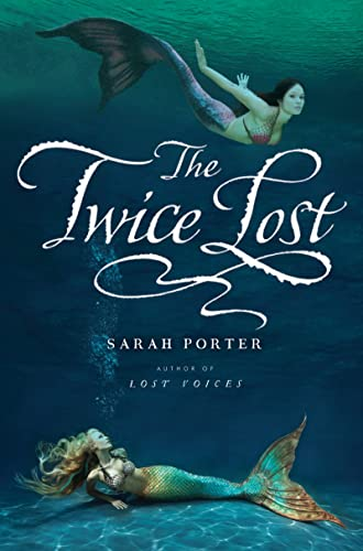 9780547482521: The Twice Lost (The Lost Voices Trilogy)