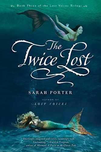 9780547482552: The Twice Lost (The Lost Voices Trilogy)