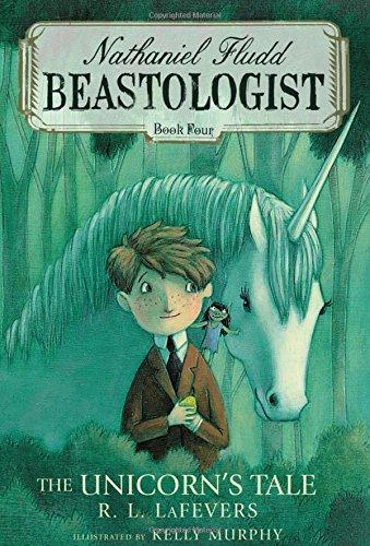 9780547482774: The Unicorn's Tale (Nathaniel Fludd, Beastologist)