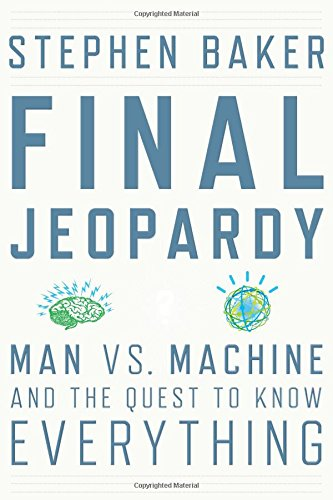 9780547483160: Final Jeopardy: Man vs. Machine and the Quest to Know Everything