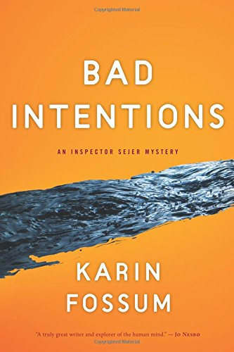 9780547483344: Bad Intentions (Inspector Sejer Mysteries)