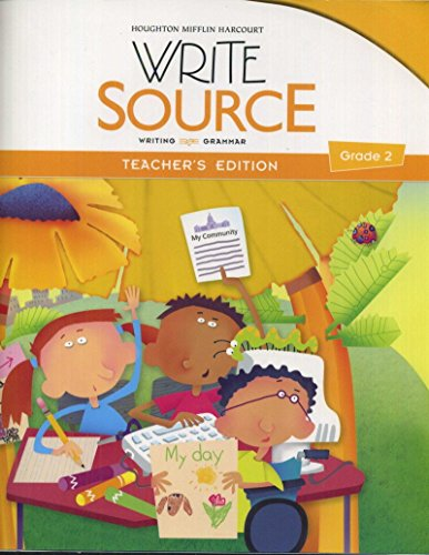 Great Source Write Source: Teacher's Edition Grade 2 2012 (0547484348) by GREAT SOURCE