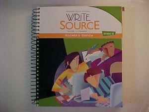 Write Source: Teacher's Edition Grade 12 2012: SOURCE, GREAT
