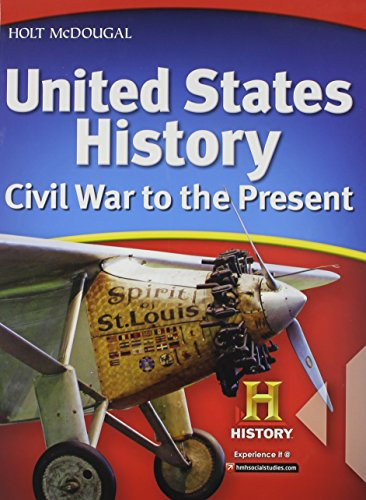 9780547484709: United States History: Student Edition Civil War to the Present 2012