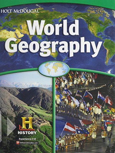 World Geography: Student Edition Survey 2012: MCDOUGAL, HOLT