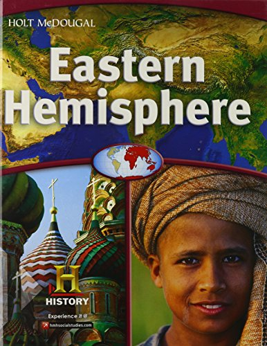 World Geography: Student Edition Eastern Hemisphere 2012: MCDOUGAL, HOLT