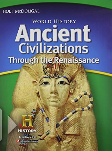 9780547485829: World History: Student Edition Ancient Civilizations Through the Renaissance 2012